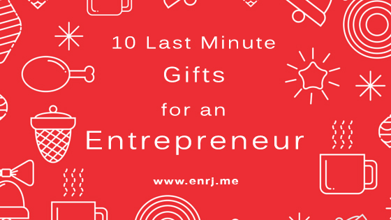 10 Last Minute Gifts for an Entrepreneur
